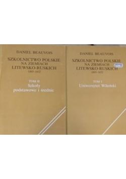 Szkolnictwo polskie na ziemiach litewsko- ruskich 1803-1832 T. I,II