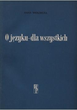 O języku- dla wszystkich