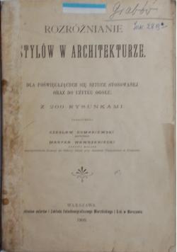 Rozróżnianie stylów w architekturze, 1900 r.