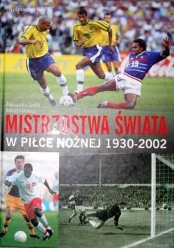 Mistrzostwa świata w piłce nożnej 1930-2002