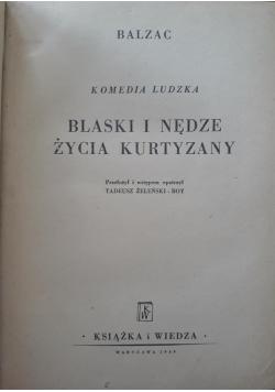 Blaski i nędze życia Kurtyzany , 1949 r.