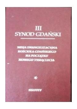 III Synod Gdański. Misja ewangelizacyjna kościoła Gdańskiego na początku nowego tysiąclecia