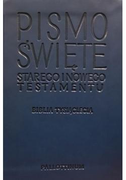 Pismo Świete Starego i Nowego Testamentu