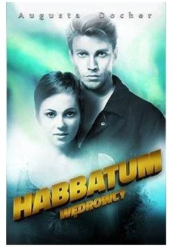 Wędrowcy T.2. Habbatum