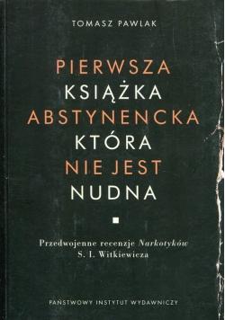 Pierwsza książka abstynencka która nie jest nudna