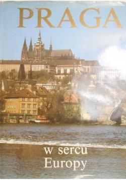 Praga w sercu Europy