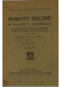 Roboty ręczne w glinie i papierze