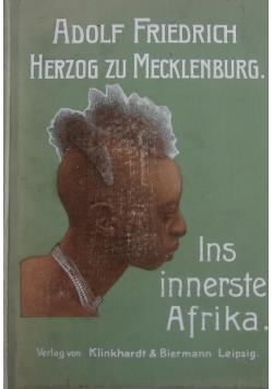 Ins innerste Afrika, 1909 r.