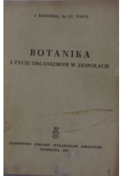 Botanika i życie organizmów w zespołach, 1949r