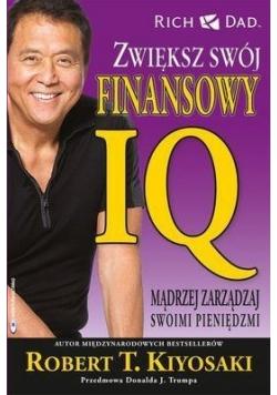 Zwiększ swój finansowy IQ. Mądrzej zarządzaj ...