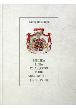 Bielska Linia Książęcego Rodu Sułkowskich 1786-1918