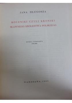 Roczniki czyli Kroniki sławnego Królestwa Polskiego, księga jedenasta