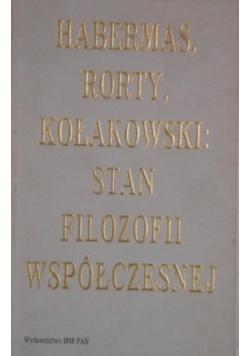 Habermas, Rorty, Kołakowski: Stan filozofii współczesnej