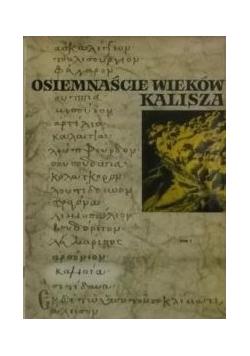 Osiemnaście wieków Kalisza