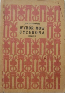 Wybór mów Cycerona część II , 1930 r.