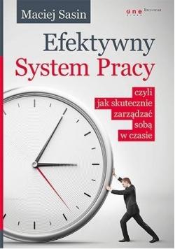 Efektywny System Pracy, czyli jak skutecznie ...