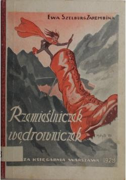 Rzemieślniczek wędrowniczek, 1929 r.