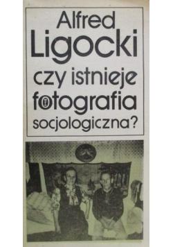 Czy istnieje fotografia socjologiczna?