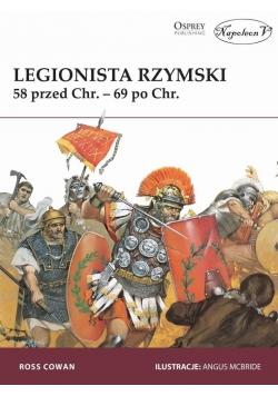 Legionista rzymski. 58r. przed Chr. - 69r. po Chr.