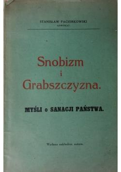 Snobizm i Grabszczyzna. Myśl o snach państwa