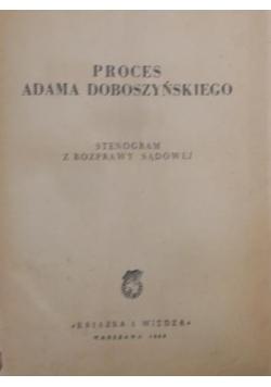Proces Adama Doboszyńskiego, 1949r.