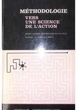 Methodologie vers une science de l'action