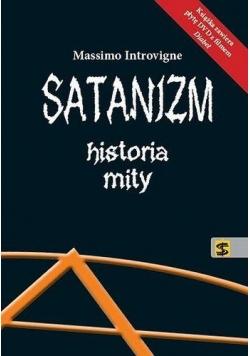Satanizm. Historia, mity