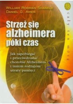 Strzeż się alzheimera póki czas