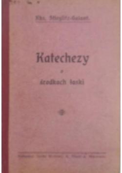 Katechezy o środkach łaski, 1909 r.
