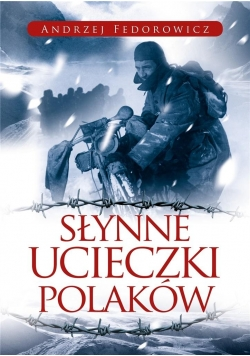 Słynne ucieczki Polaków