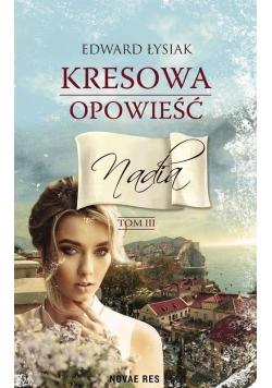 Kresowa opowieść T.3 Nadia