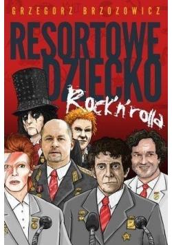 Resortowe dziecko Rock`n`Rolla