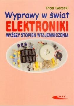 Wyprawy w świat elektroniki T.2 Wyższy stopień