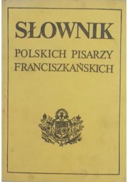 Słownik polskich pisarzy franciszkańskich