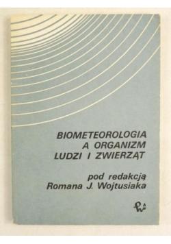 Biometeorologia a organizm ludzi i zwierząt