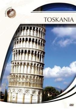 Podróże marzeń. Toskania