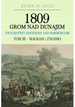 1809 Grom nad Dunajem T.3 Wagram i Znojmo BR