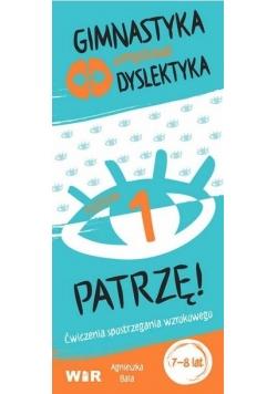 Gimnastyka umysłowa dyslektyka. Patrzę! Poziom 1