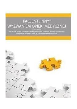 Pacjent INNY wyzwaniem opieki medycznej