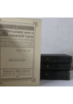 Meditations selon la methode de S. Ignacy 1-4,1882 r.