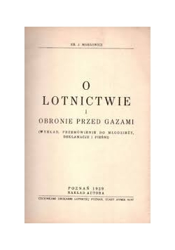 O lotnictwie i obronie przed gazami, 1929 r.