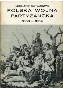 Polska wojna partyzancka  1863-1864