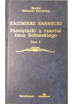Pamiętniki z czasów Jana Sobieskiego, tom I - II, SBN