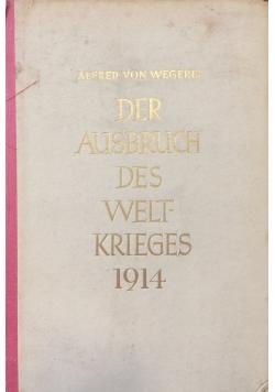 Der Ausbuch des Weltkrieges 1914, 1939r.