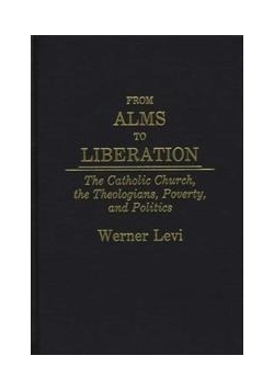 From Alms To Liberation