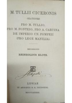 Orationes pro M. Tullio, pro M. Fonteio, pro A. Caecina, de imperio CN. Pompeii : pro Lge Manilia, 1888 r.