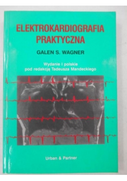 Elektrokardiografia praktyczna