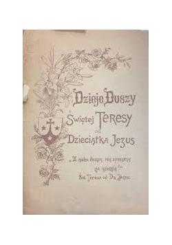 Dzieje Duszy Świętej Teresy od dzieciątka Jezus,  1947 r.