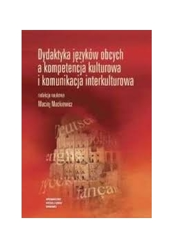 Dydaktyka języków obcych a kompetencja kulturowa i komunikacja interkulturowa
