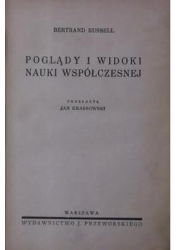 Poglądy i widoki nauki współczesnej , 1936 r.